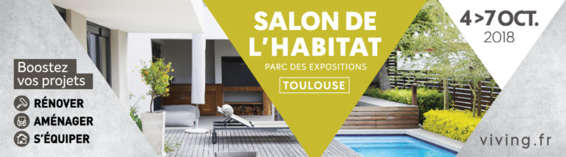 Salon de l'habitat 2018 de Toulouse